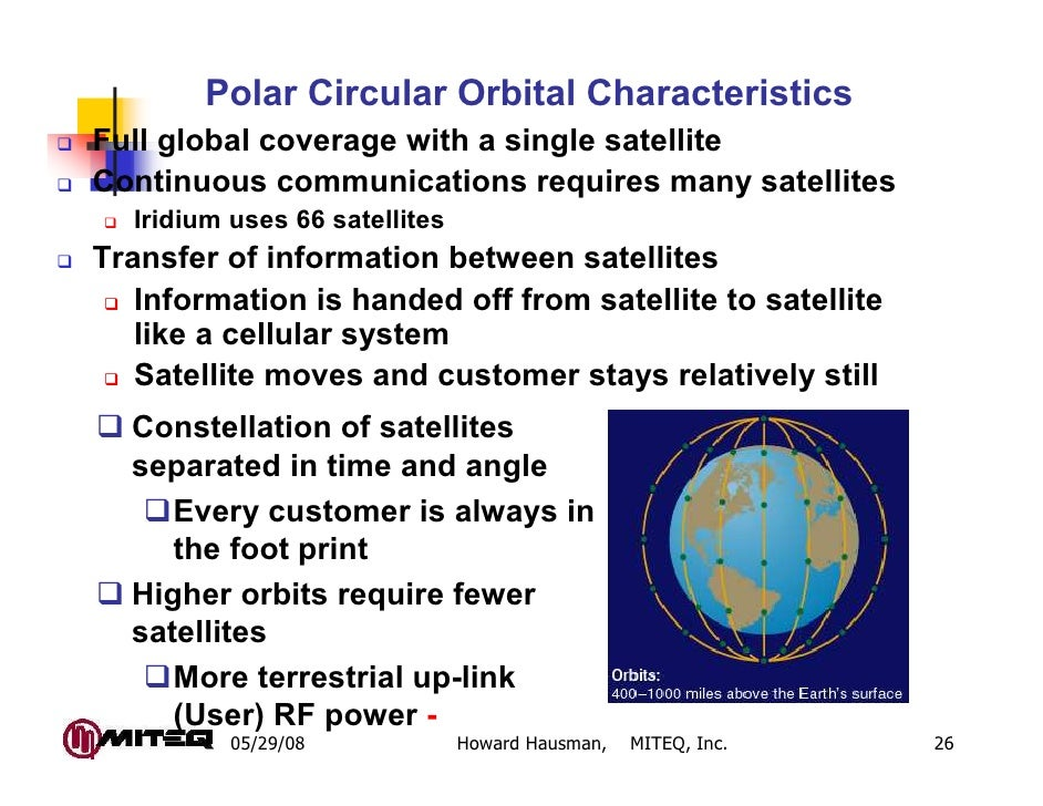 Polar Circular Orbital CharacteristicsFull global coverage with a single satelliteContinuous communications requires many ...