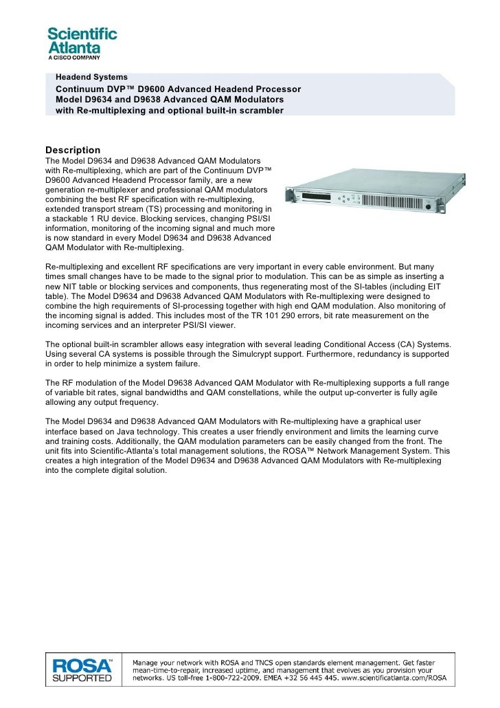 Headend Systems  Continuum DVP™ D9600 Advanced Headend Processor  Model D9634 and D9638 Advanced QAM Modulators  with Re-m...