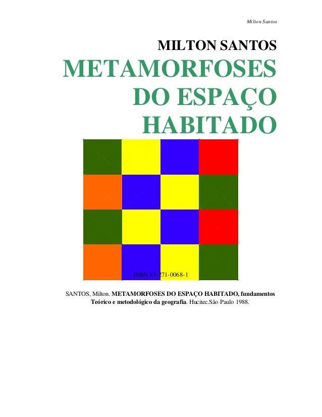 13663 metamorfose do-espaco-habitado-milton-santos
