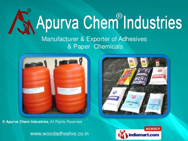 Manufacturer & Exporter of Adhesives                              & Paper Chemicals© Apurva Chem Industries, All Rights Re...