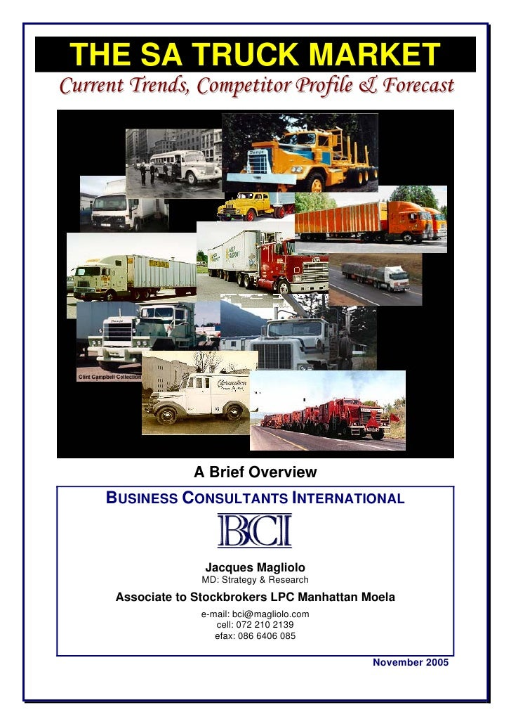 THE SA TRUCK MARKETCurrent Trends, Competitor Profile & Forecast                  A Brief Overview     BUSINESS CONSULTANT...