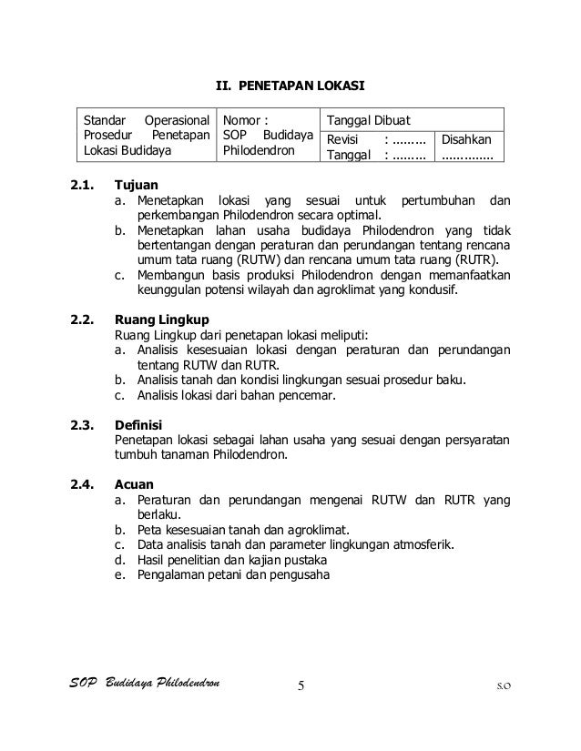 SOP Budidaya Philodendron S.O II. PENETAPAN LOKASI Standar Operasional Prosedur Penetapan Lokasi Budidaya Nomor : SOP Budi...