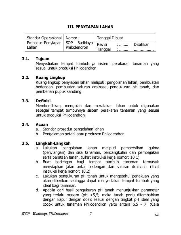 SOP Budidaya Philodendron S.O III. PENYIAPAN LAHAN Standar Operasional Prosedur Penyiapan Lahan Nomor : SOP Budidaya Philo...