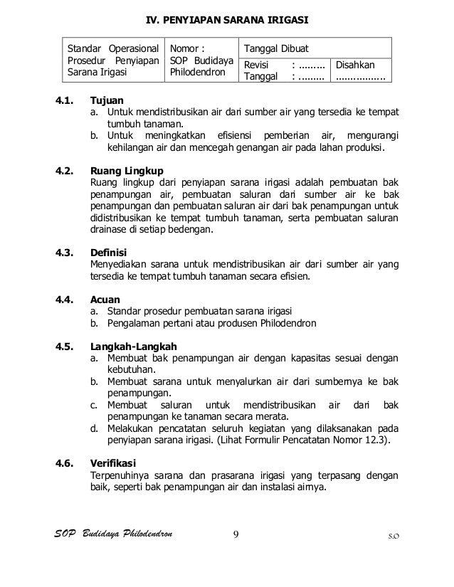 SOP Budidaya Philodendron S.O IV. PENYIAPAN SARANA IRIGASI Standar Operasional Prosedur Penyiapan Sarana Irigasi Nomor : S...