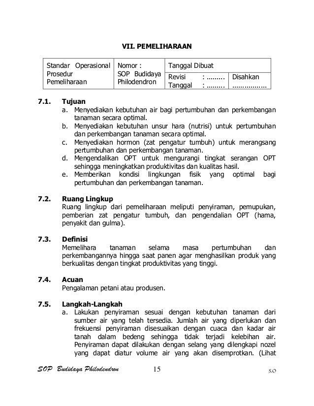 SOP Budidaya Philodendron S.O VII. PEMELIHARAAN Standar Operasional Prosedur Pemeliharaan Nomor : SOP Budidaya Philodendro...