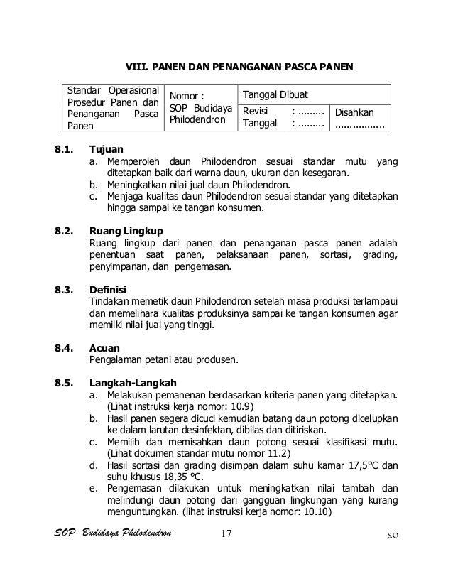 SOP Budidaya Philodendron S.O VIII. PANEN DAN PENANGANAN PASCA PANEN Standar Operasional Prosedur Panen dan Penanganan Pas...