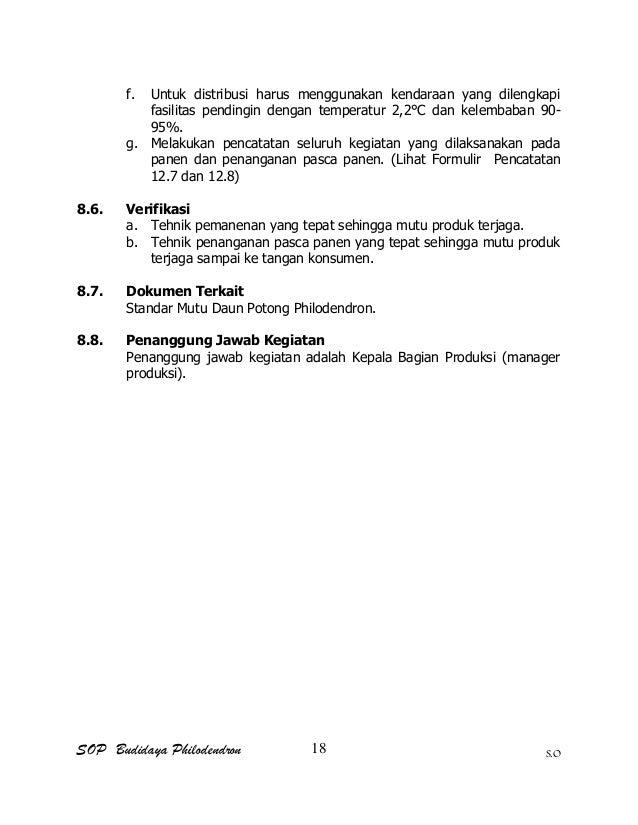 SOP Budidaya Philodendron S.O f. Untuk distribusi harus menggunakan kendaraan yang dilengkapi fasilitas pendingin dengan t...