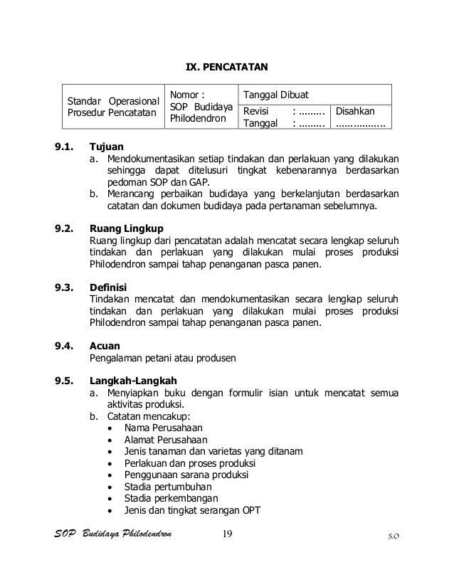 SOP Budidaya Philodendron S.O IX. PENCATATAN Standar Operasional Prosedur Pencatatan Nomor : SOP Budidaya Philodendron Tan...