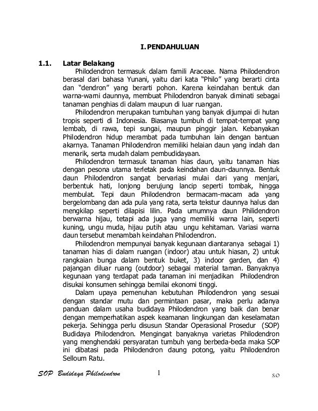 SOP Budidaya Philodendron S.O I.PENDAHULUAN 1.1. Latar Belakang Philodendron termasuk dalam famili Araceae. Nama Philodend...