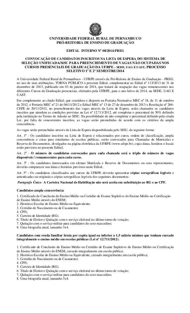 UNIVERSIDADE FEDERAL RURAL DE PERNAMBUCO PRÓ-REITORIA DE ENSINO DE GRADUAÇÃO EDITAL INTERNO No 08/2014-PREG CONVOCAÇÃO DE ...