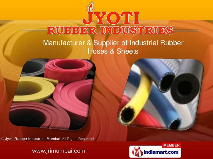 Manufacturer & Supplier of Industrial Rubber             Hoses & Sheets