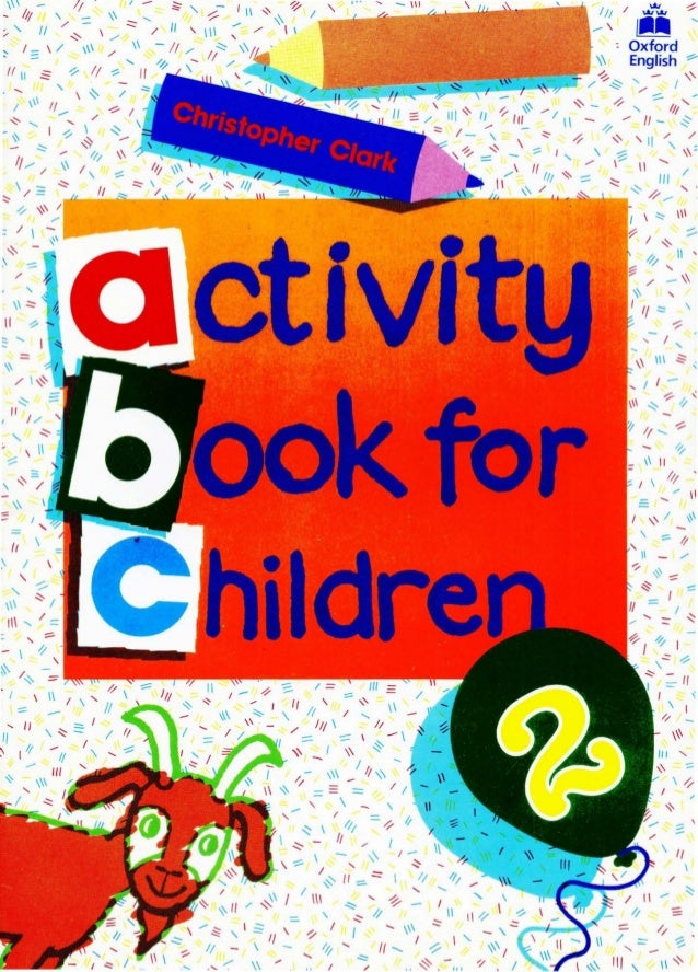 iii i i oxford university press walton street oxford ox2 6dp oxford new york toronto madrid delhi bombay activity book for children - Activity Books For 4 Year Olds