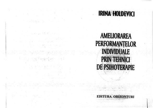136923697 ameliorarea-performantelor-individuale-prin-tehnici-de-psihoterapie-irina-holdevici