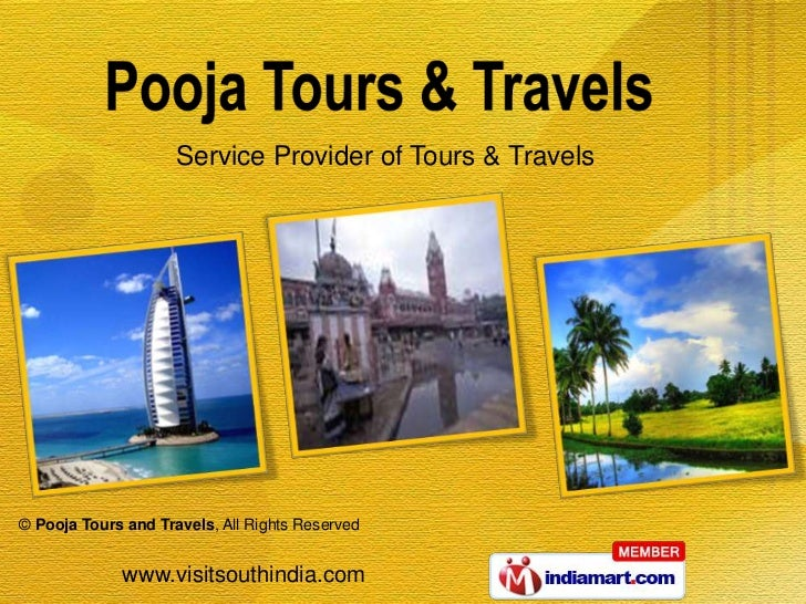 Service Provider of Tours & Travels© Pooja Tours and Travels, All Rights Reserved             www.visitsouthindia.com