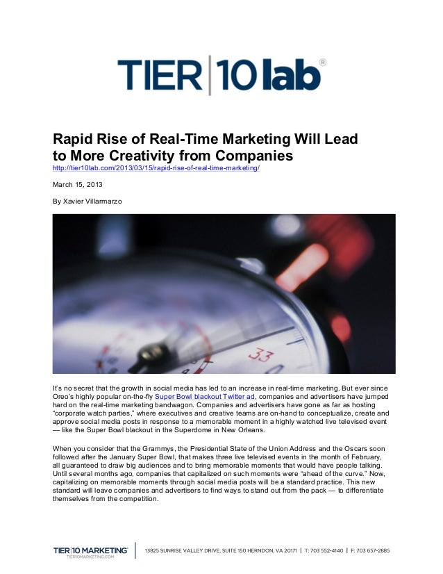 Rapid Rise of Real-Time Marketing Will Leadto More Creativity from Companieshttp://tier10lab.com/2013/03/15/rapid-rise-of...