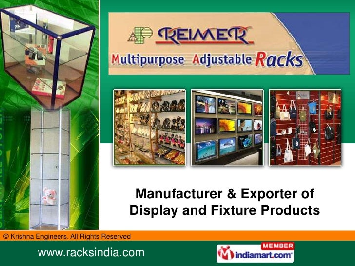 Manufacturer & Exporter of                                       Display and Fixture Products© Krishna Engineers. All Righ...