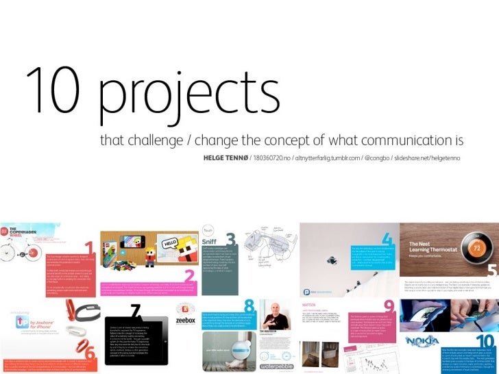 10 projects that challenge / change the concept of what communication is