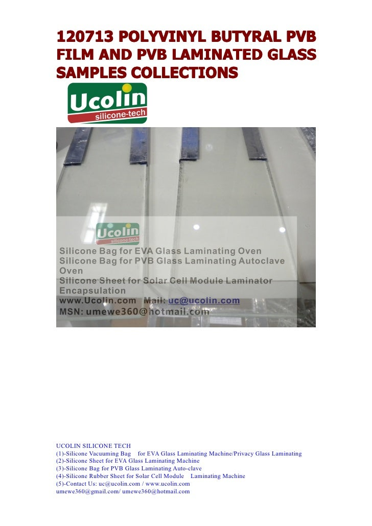 120713 POLYVINYL BUTYRAL PVBFILM AND PVB LAMINATED GLASSSAMPLES COLLECTIONSUCOLIN SILICONE TECH(1)-Silicone Vacuuming Bag ...