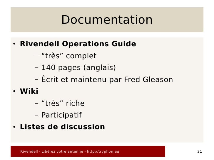 """Documentation ●   Rivendell Operations Guide            –   """"très"""" complet            –   140 pages (anglais)            –..."""
