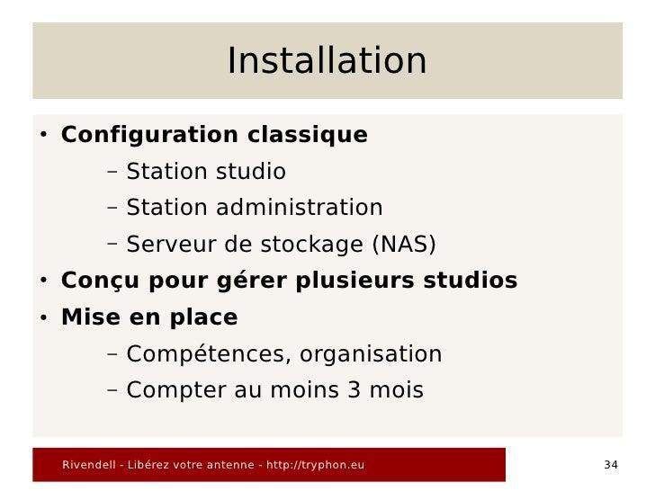 Installation ●   Configuration classique            –   Station studio            –   Station administration            – ...