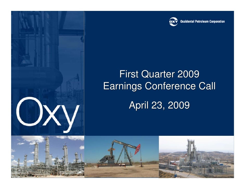 First Quarter 2009 Earnings Conference Call      April 23, 2009