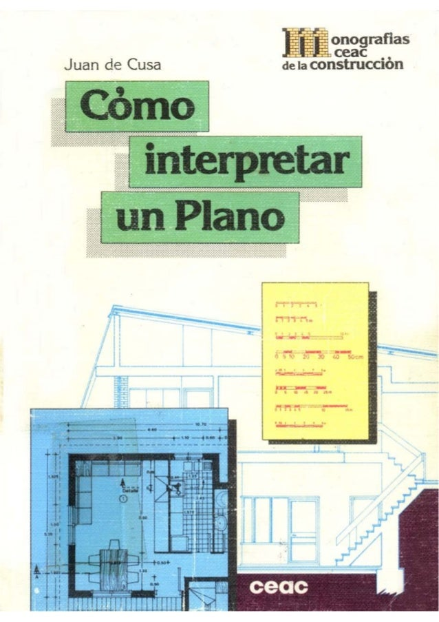 13756786 como interpretar un plano monografias ceac de la for Planos de construccion