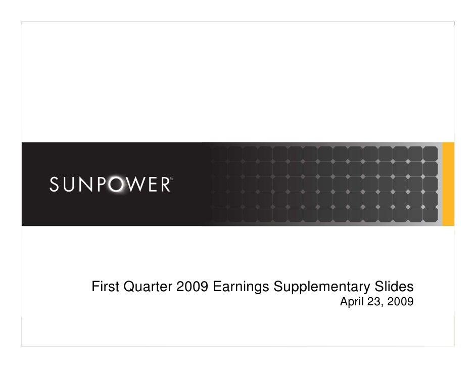 First Quarter 2009 Earnings Supplementary Slides                                     April 23, 2009