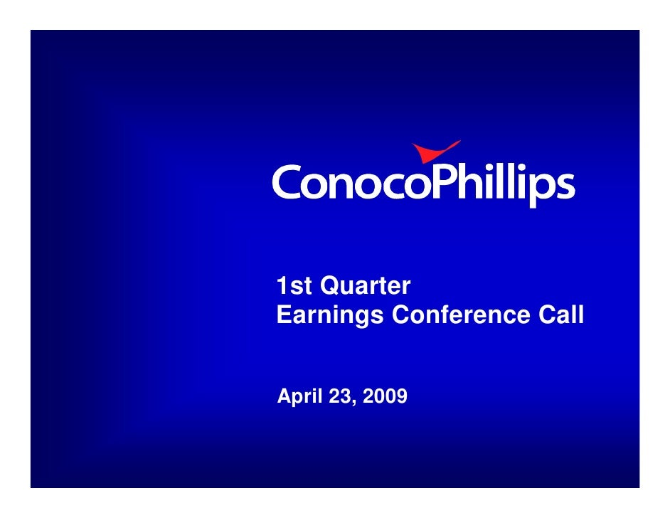 1st Quarter Earnings Conference Call   April 23, 2009