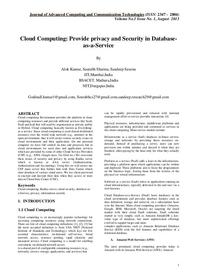 Journal of Advanced Computing and Communication Technologies (ISSN: 2347 - 2804) Volume No.1 Issue No. 1, August 2013  Clo...