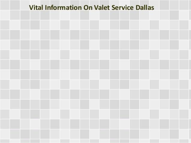 Vital Information On Valet Service Dallas