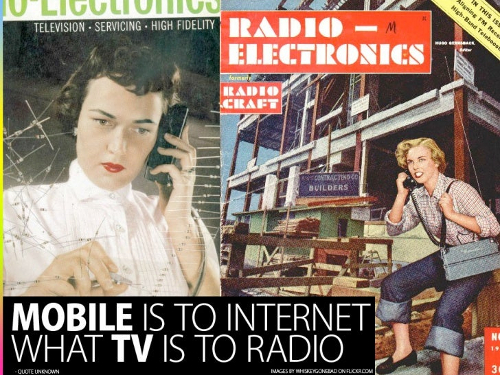 Mobile is to Internet what TV is to Radio