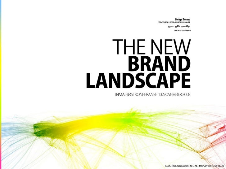 The New Brand Landscape