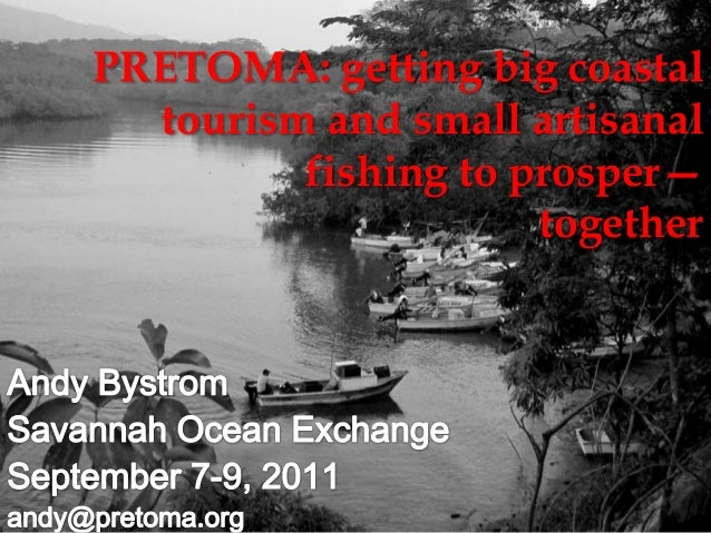 PRETOMA: getting big coastaltourism and small artisanalfishing to prosper—together