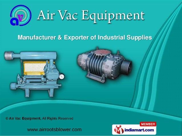 Manufacturer & Exporter of Industrial Supplies