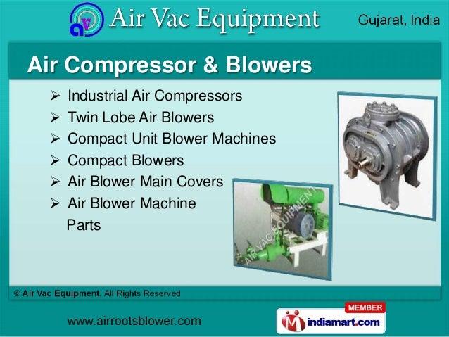 Air Compressor & Blowers    Industrial Air Compressors    Twin Lobe Air Blowers    Compact Unit Blower Machines    Com...