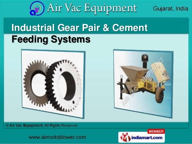 Industrial Gear Pair & CementFeeding Systems