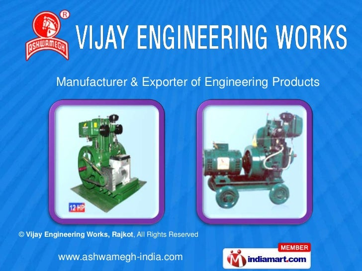 Manufacturer & Exporter of Engineering Products© Vijay Engineering Works, Rajkot, All Rights Reserved           www.ashwam...