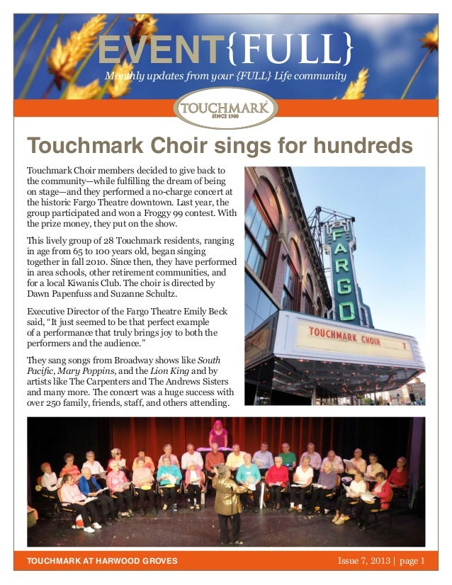 October 2011   page 1 EVENT{FULL}Monthly updates from your {FULL} Life community TOUCHMARK AT HARWOOD GROVES Touchmark Cho...
