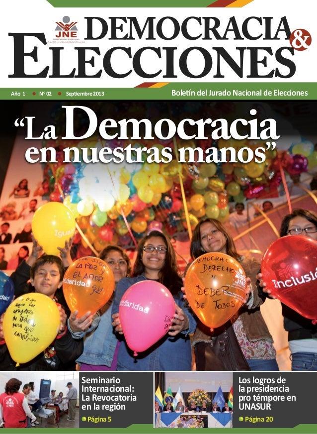 """Año 1  No 02  """"La  Septiembre 2013  Boletín del Jurado Nacional de Elecciones  Democracia  en nuestras manos""""  Seminario I..."""