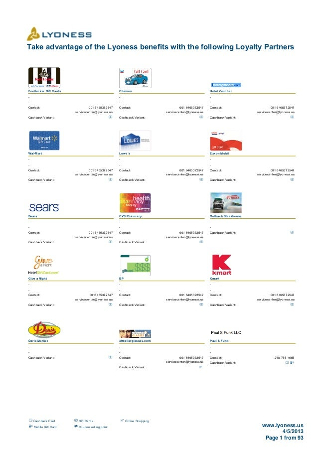 Take advantage of the Lyoness benefits with the following Loyalty PartnersFootlocker Gift Cards                           ...
