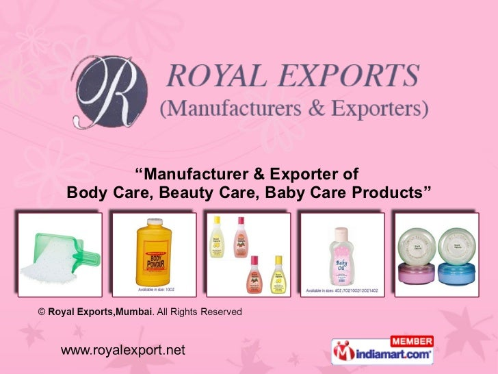 """"""" Manufacturer & Exporter of  Body Care, Beauty Care, Baby Care Products"""""""