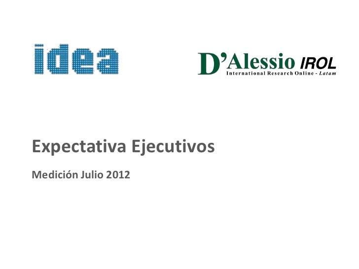 Expectativa EjecutivosMedición Julio 2012