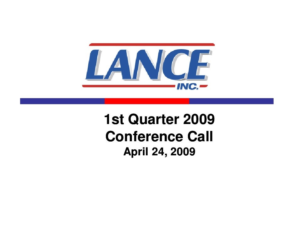 1st Quarter 2009 Conference Call   April 24, 2009