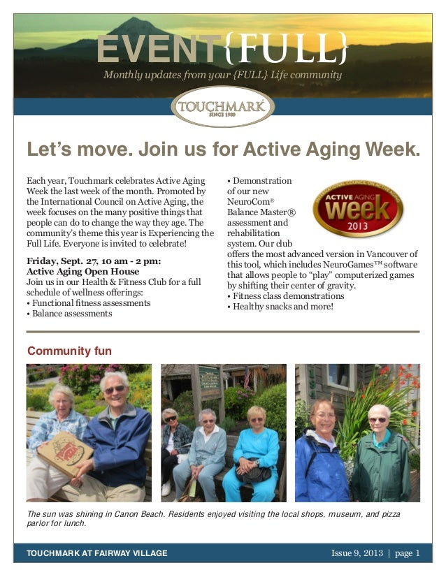 October 2011   page 1 EVENT{FULL}Monthly updates from your {FULL} Life community TOUCHMARK AT FAIRWAY VILLAGE Issue 9, 201...