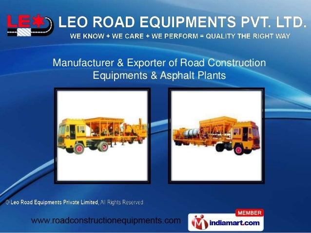 Manufacturer & Exporter of Road Construction Equipments & Asphalt Plants