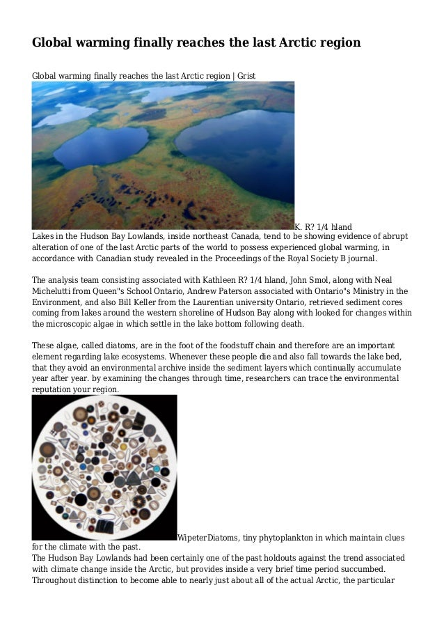 Global warming finally reaches the last Arctic region Global warming finally reaches the last Arctic region   Grist  K. R?...