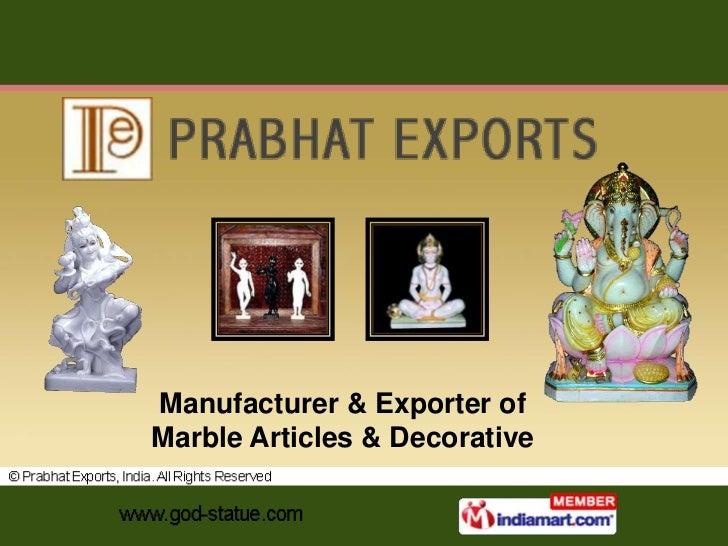 Manufacturer & Exporter ofMarble Articles & Decorative