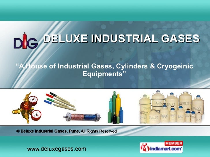 "DELUXE INDUSTRIAL GASES "" A House of Industrial Gases, Cylinders & Cryogeinic Equipments"""