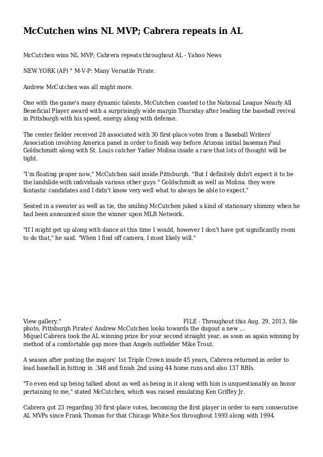 McCutchen wins NL MVP; Cabrera repeats in AL McCutchen wins NL MVP; Cabrera repeats throughout AL - Yahoo News NEW YORK (A...