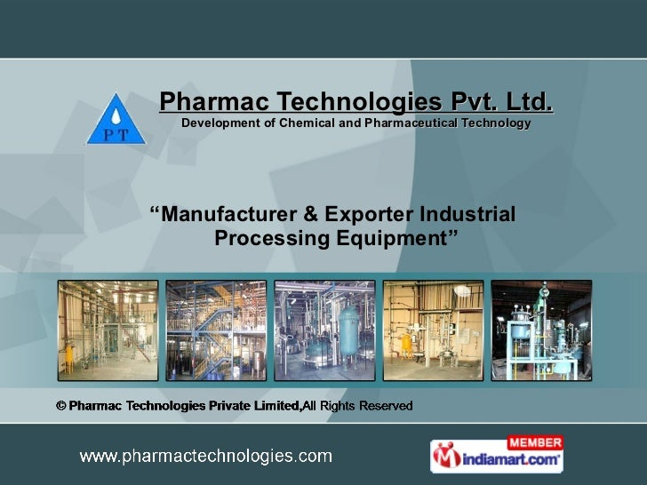 """Pharmac Technologies Pvt. Ltd. Development of Chemical and Pharmaceutical Technology """" Manufacturer & Exporter Industrial ..."""